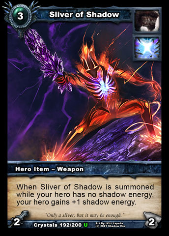 Sliver of Shadow